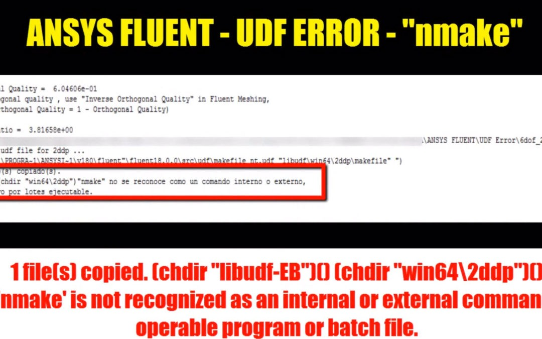 """Ansys Fluent – Compilate UDF / Solution to """"nmake"""" error"""