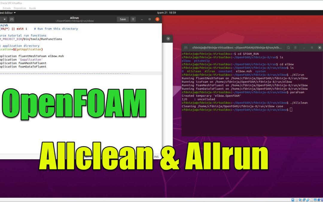 OpenFOAM Tutorial | Allclean & Allrun Sripts