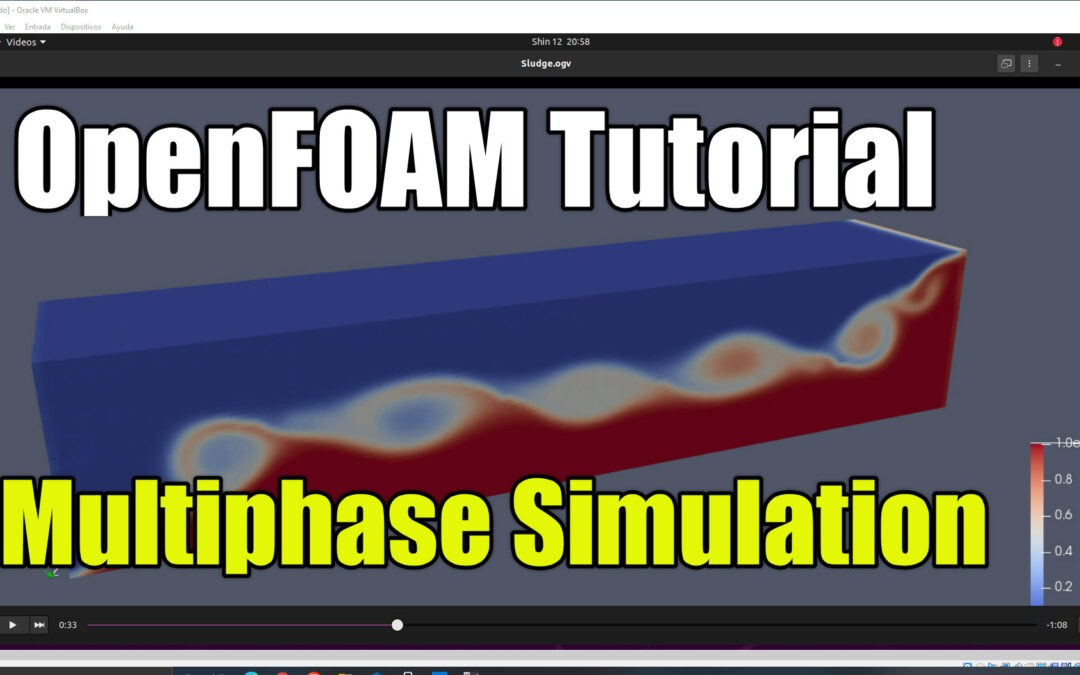 OpenFOAM Tutorial | Multiphase Simulation